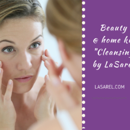 LaSarel Beauty @home kit cleansing